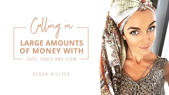 Calling in Large amounts of Money with Ease, Grace and Flow…