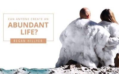Can Anyone Create an Abundant Life?