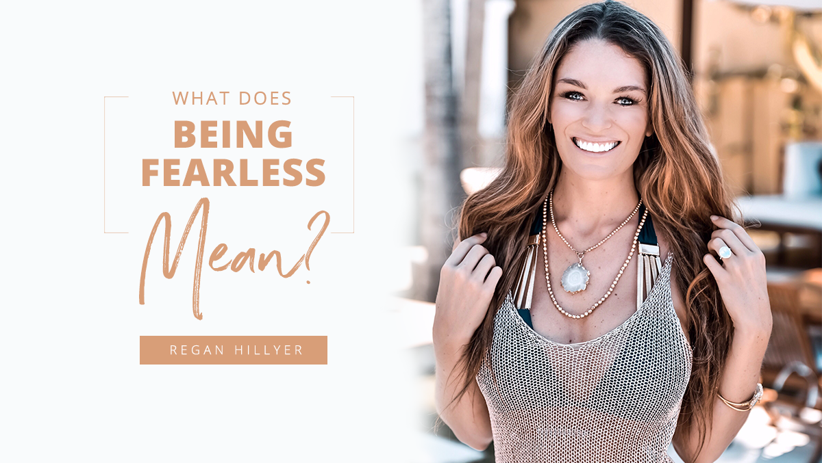 What Does Being Fearless Mean?