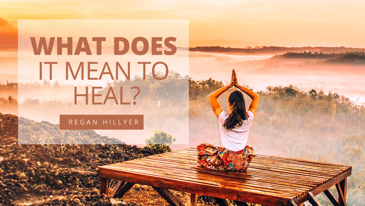 What Does it Mean to Heal?