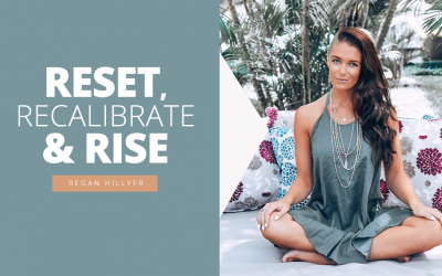 Reset, Recalibrate & Rise