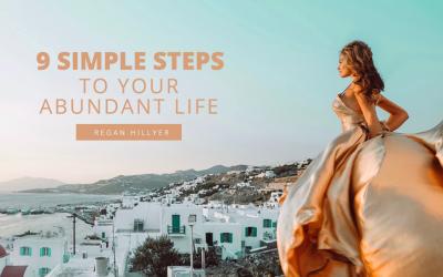 9 Steps to Your Abundant Life