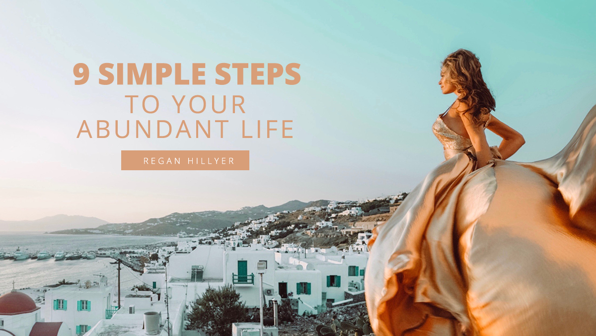 9 Steps to Your Abundant Life